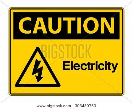 Caution Electricity Symbol Sign Isolate On White Background,vector Illustration