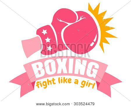 Vector Vintage Logo For A Boxing With Pink Glove. Retro Emblem For Women Boxing. Poster Of Girl Boxi