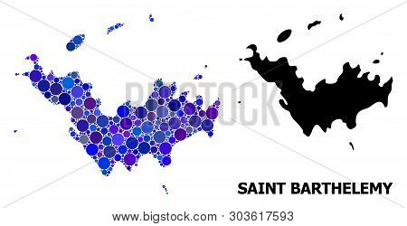 Blue Round Spot Mosaic And Solid Map Of Saint Barthelemy. Vector Geographic Map Of Saint Barthelemy