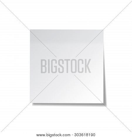 Realistic Sticky Note. White Paper. Message On Notepaper. Reminder. Eps10 Vector.