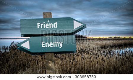 Street Sign the Direction Way to Friend versus Enemy poster