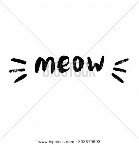 Cute meow cat quotes illustartion vector. Perfect for logo, logotype, invitation, greeting card, poster, etc poster