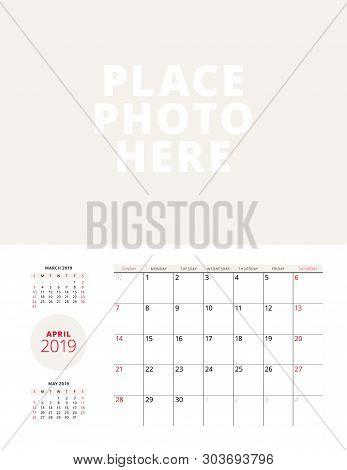 Wall Calendar Planner Template For April 2019. Week Starts On Sunday. Vector Illustration. Stationer