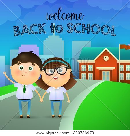 Welcome Back To School Lettering, Girl And Boy Waving Hand. Offer Or Sale Advertising Design. Handwr