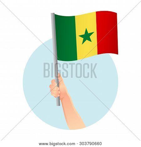 Senegal flag in hand. Patriotic background. National flag of Senegal  illustration poster