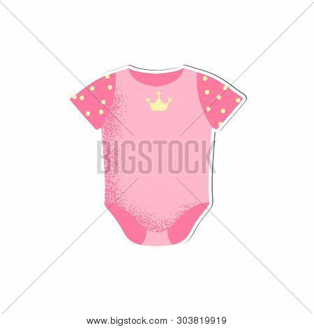 Baby Onesie With Crown For Girl Vector Isolated. Cartoon Style Icon Of Wear For The Happy Child. Sim