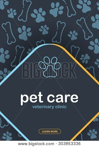 Pet Care. Home Animals. Banner With Cat Or Dog Paws. Hand Draw Doodle Background.