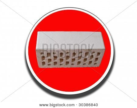 Traffic Sign With A White Brick On It