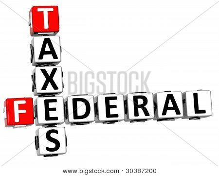 3D Taxes Federal text Crossword on white background poster