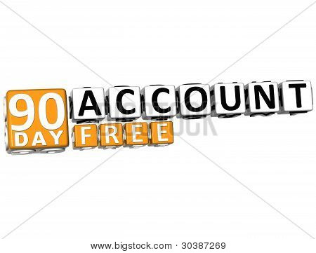 3D Get 90 Day Account Free Block Letters