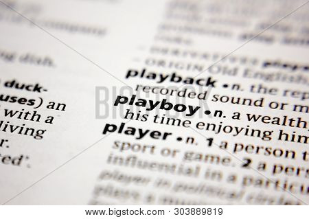 Word Or Phrase Playboy In A Dictionary.