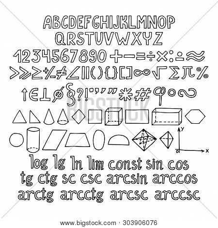 School Math Signs And Symbols, Numbers, Alphabet And Geometric Shapes Set. Hand Drawn Icons. Vector