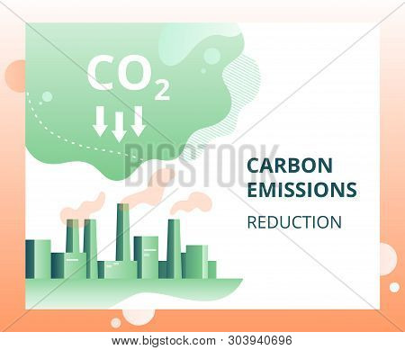 Carbon Dioxide Emissions Reduction In The City. Industrial Landscape Of The City With Smoke Co2 Emis