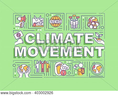 Climate Movement Word Concepts Banner. Infographics With Linear Icons On Green Background. Climate J