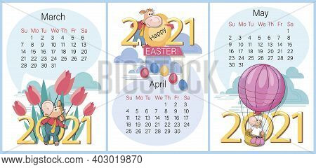 Spring Calendar. March, April, May 2021. Set. Funny Calf With Tulips And Balloon. Happy, Easter. Wee