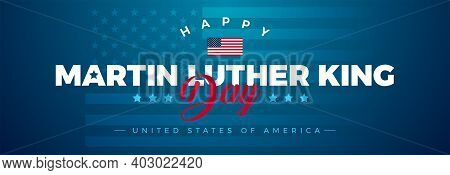 Martin Luther King Jr. Day Typography Greeting Card Design. Mlk Day Lettering, Us Flag, Stars And St