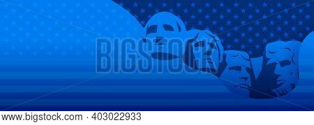 Presidents Day Background Dark Blue Vector - Usa Rushmore Presidents Illustration, Stars And Stripes