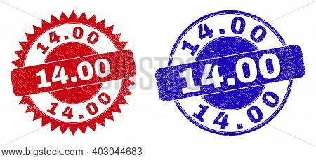 Round And Rosette 14.00 Stamps. Flat Vector Grunge Watermarks With 14.00 Slogan Inside Round And Sha