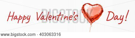 Happy Valentine's Day Greeting Wish Lettering. Festive Banner With Beautiful Text And Adorable Gloss