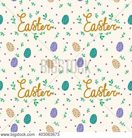 Background With Eggs And Lettering Easter. Easter Poster Of A Bird's Egg. Colored Beautiful Eggs. Sp