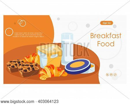 Breakfast Food Landing Page Template. Freshly Baked Pastries And Dairy Products. Nutritious Healthy