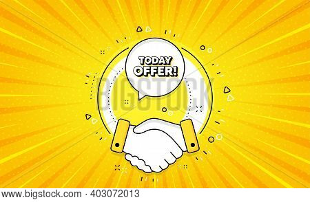 Today Offer Symbol. Yellow Vector Button With Handshake. Special Sale Price Sign. Advertising Discou