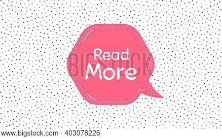 Read More Symbol. Pink Speech Bubble On Polka Dot Pattern. Navigation Sign. Get Description Info. Th