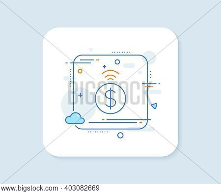 Contactless Payment Line Icon. Abstract Square Vector Button. Dollar Exchange Sign. Finance Symbol.