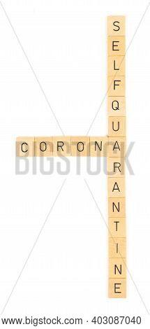 Corona Self Quarantine Letters, Isolated On A White Background