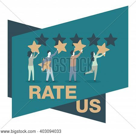 Rate Us Poster. People Holding Stars And Collecting Them Into Positive Feedback - Best Satisfaction