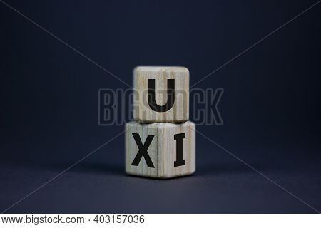 Ux Design Or Ui Design. Turned Cube And Changed Word 'ux - User Experience' To 'ui - User Interface'