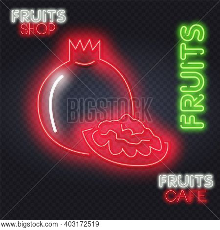 Pomegranate With Seeds Neon Sign. Vector Illustration Of Food Promotion. Pomegranate Fruit, Judaism