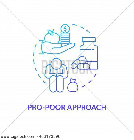 Pro Poor Approach Concept Icon. Health Programs Principles. Strengthening Delivery And Quality Of He