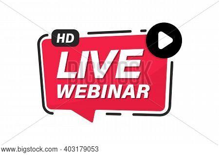 Live Webinar. Internet Event, Conference. Live Video Streaming. Online Streaming. Live Video Streami