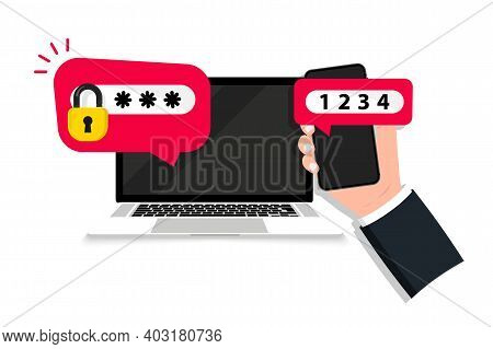 Two Step Authentication. Safety Login, Two Steps Verification With Mobile Phone And Laptop. Authenti