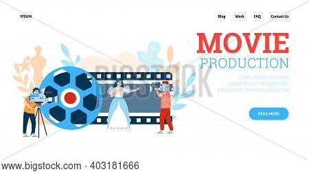 Movie Production Concept. Vector Landing Page Template With Filmmaking Process With Beautiful Female