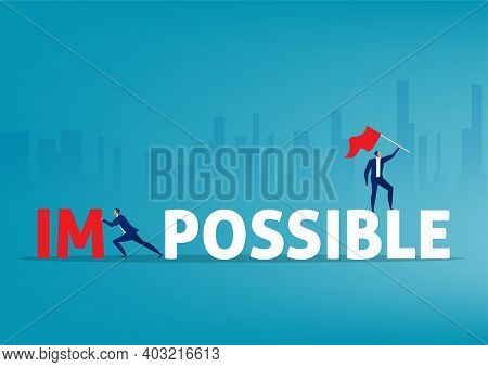 Businessman Push Big Impossible Word And Change Possible To Success