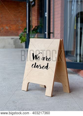 Shop Closed Due To Covid-19 Outbreak Lockdown. Temporarily Closed Sign For Coronavirus In A Small Bu