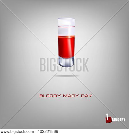 Bloody Mary Day Alcoholic Drink Date. Bloody Mary Day In A Standard Glass Shot.