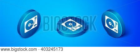 Isometric Vinyl Player With A Vinyl Disk Icon Isolated On Blue Background. Blue Circle Button. Vecto