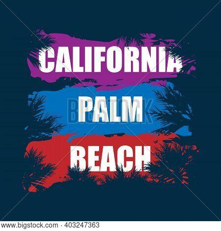 California Palm Beach. Illustration, Vectors, T-shirt Graphics California Apparel T Shirt Fashion De