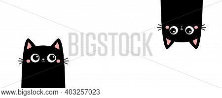Two Black Kitten Face Head. Cat Set Line Banner. Hanging Upside Down. Funny Cute Kawaii Cartoon Baby