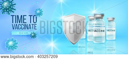 Covid-19 Vaccine Global Pandemic Medical Background With Vials, Silver Shield, Coronavirus Molecules