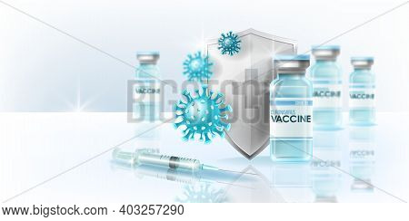 Coronavirus Vaccine Global Pandemic Web Concept With Medical Vial, Silver Shield, Syringe, Covid-19