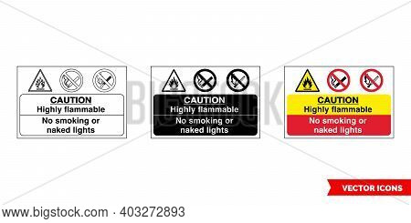 Caution Highly Flammable No Smoking Or Naked Lights Fire Prevention And Explosive Hazard Sign Icon O