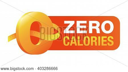 0 Kcal, Zero Calories Badge - Stamp For Packaging - Zero Icon With Measuring Tape