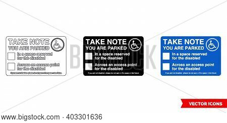 Take Note You Are Parked Parking Offender Adhesives Sign Icon Of 3 Types Color, Black And White, Out