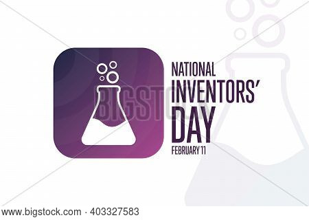 National Inventors Day. February 11. Holiday Concept. Template For Background, Banner, Card, Poster
