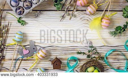 Easter Frame From Decorative Painted Eggs, Sprigs Of Greenery, Pussy Willow, Easter Souvenirs, Feath