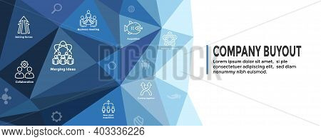 Companies Merging Together, One Buying Out The Other & Icon Set Header Banner